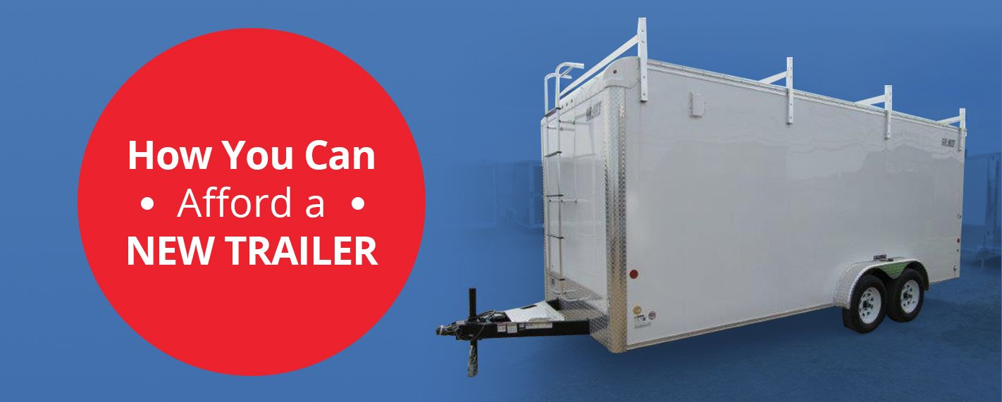 How You Can Afford a New Trailer