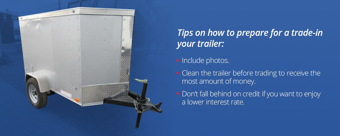 How You Can Trade In Your Trailer