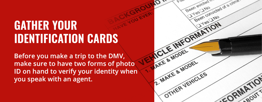 Gather Your Identification Cards