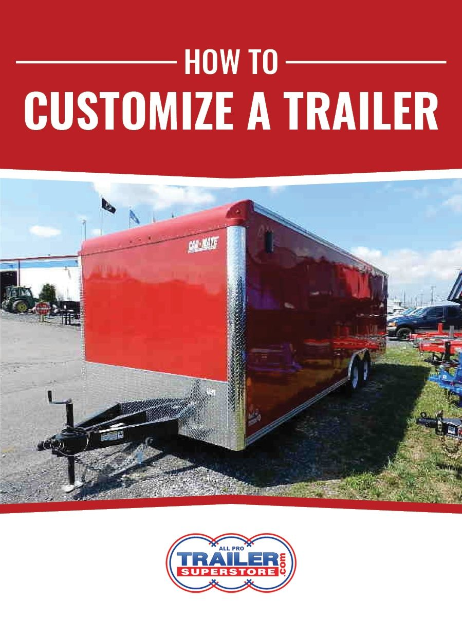 How to Customize a Trailer