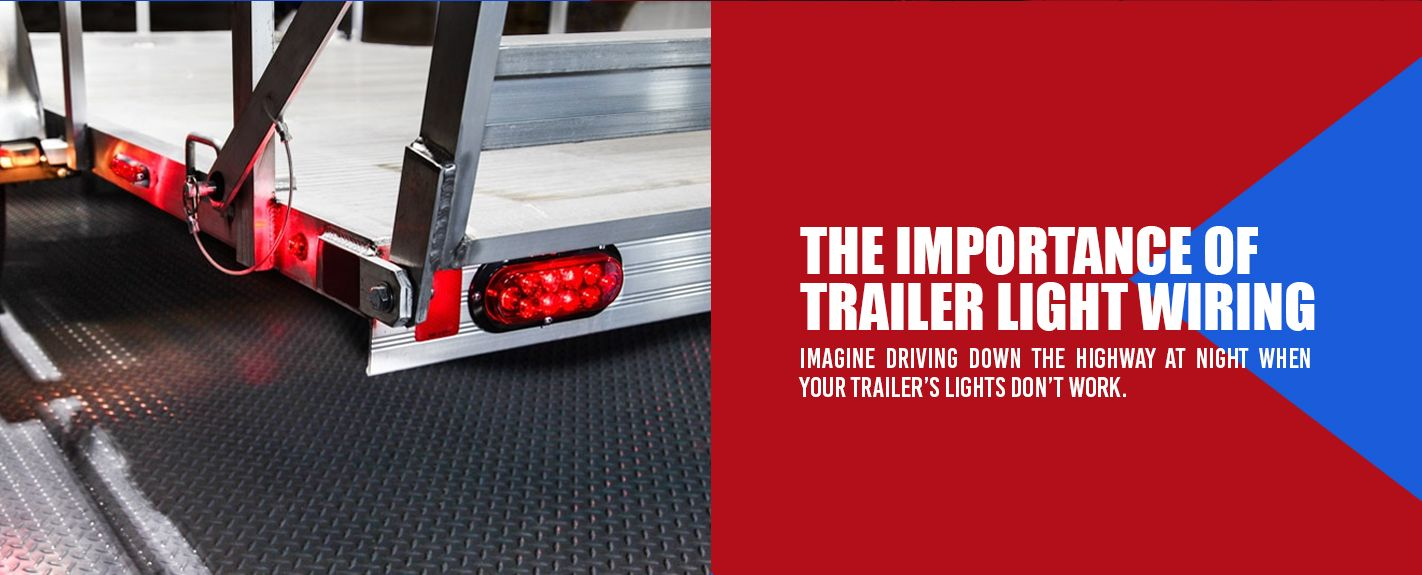importance of trailer light wiring