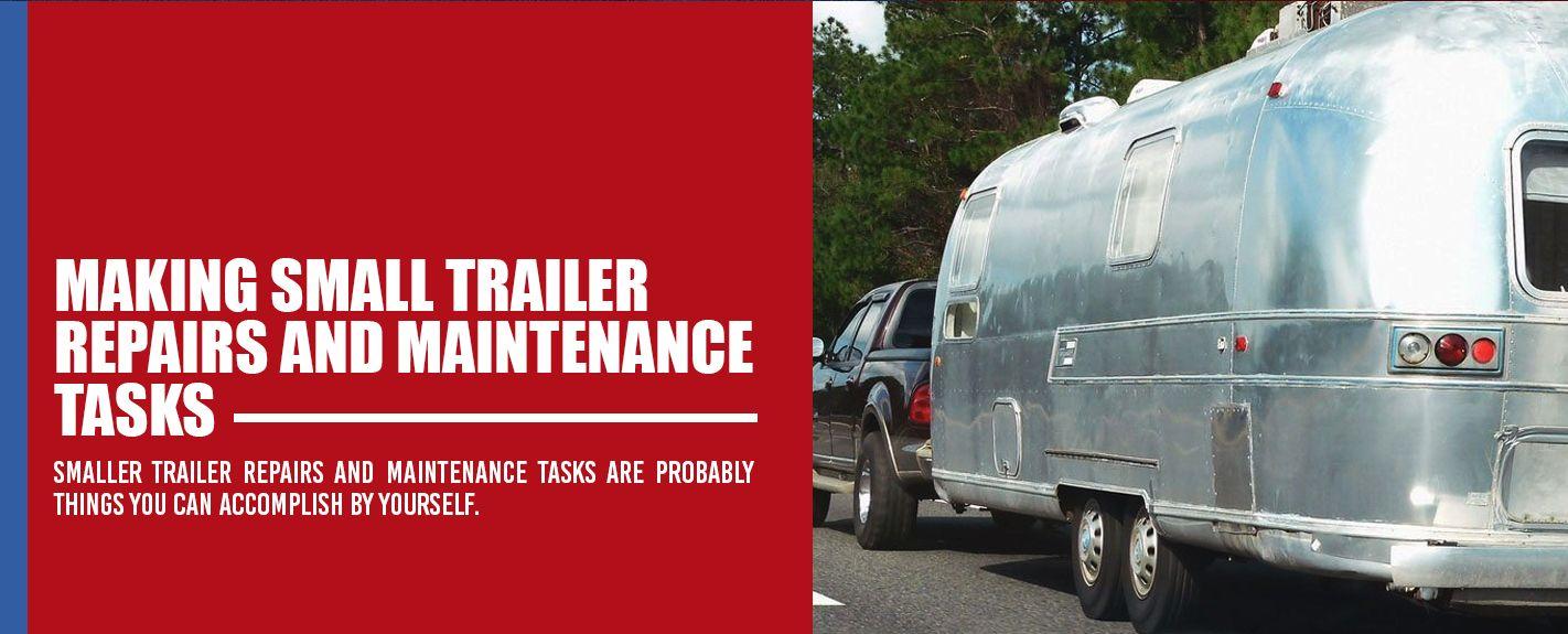 making small trailer repairs