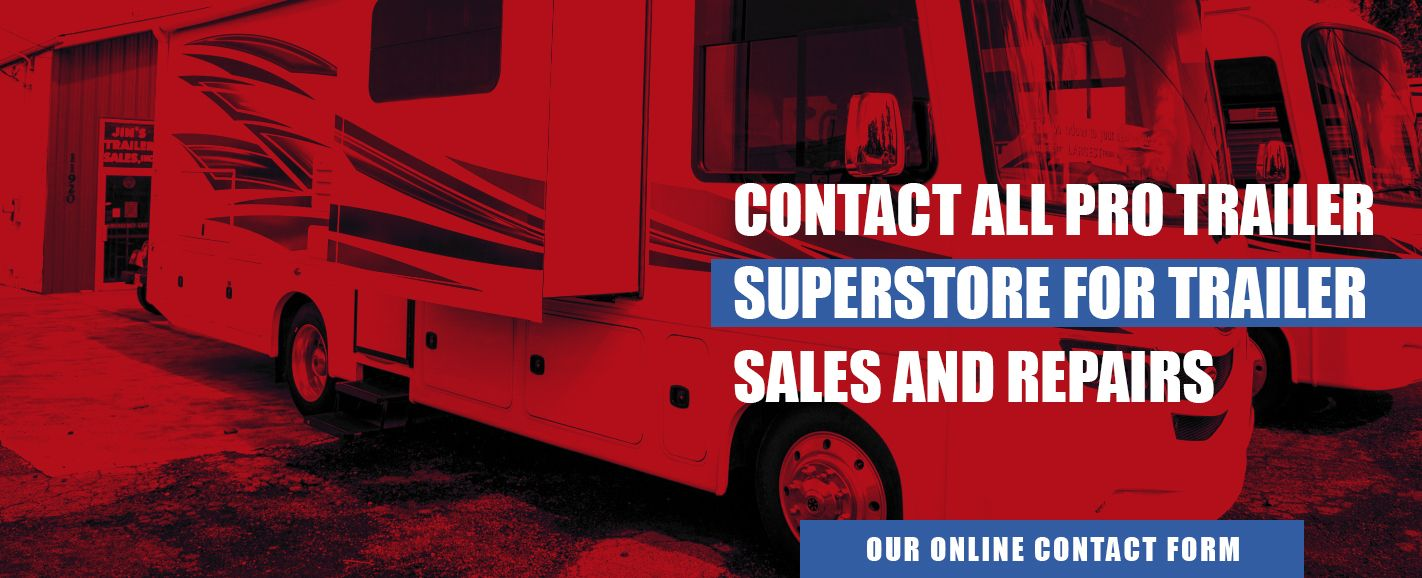 Contact All Pro Trailer Superstore