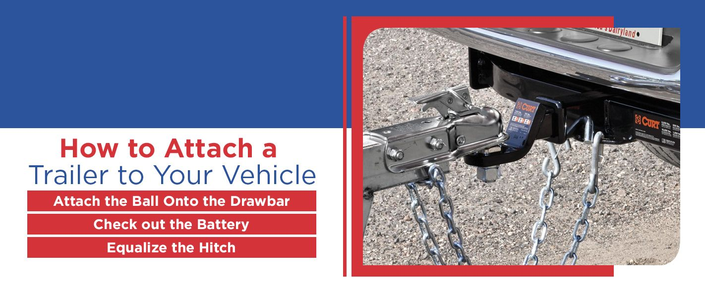 how to attach a trailer to your vehicle