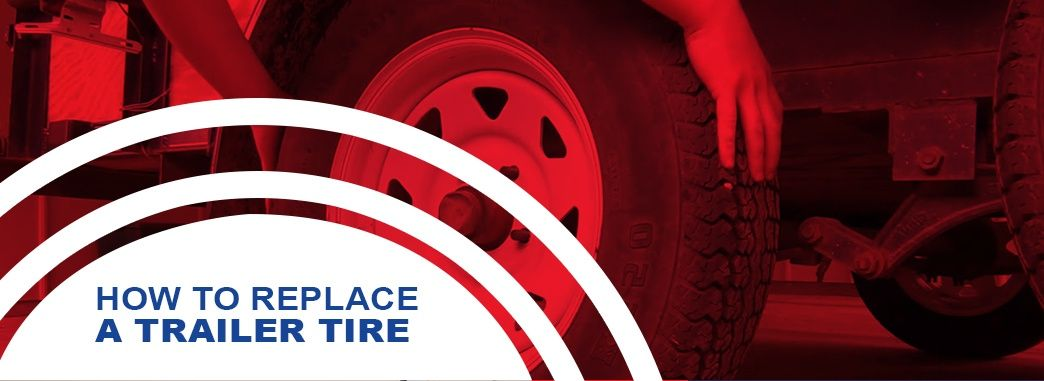 How to Replace a Trailer Tire