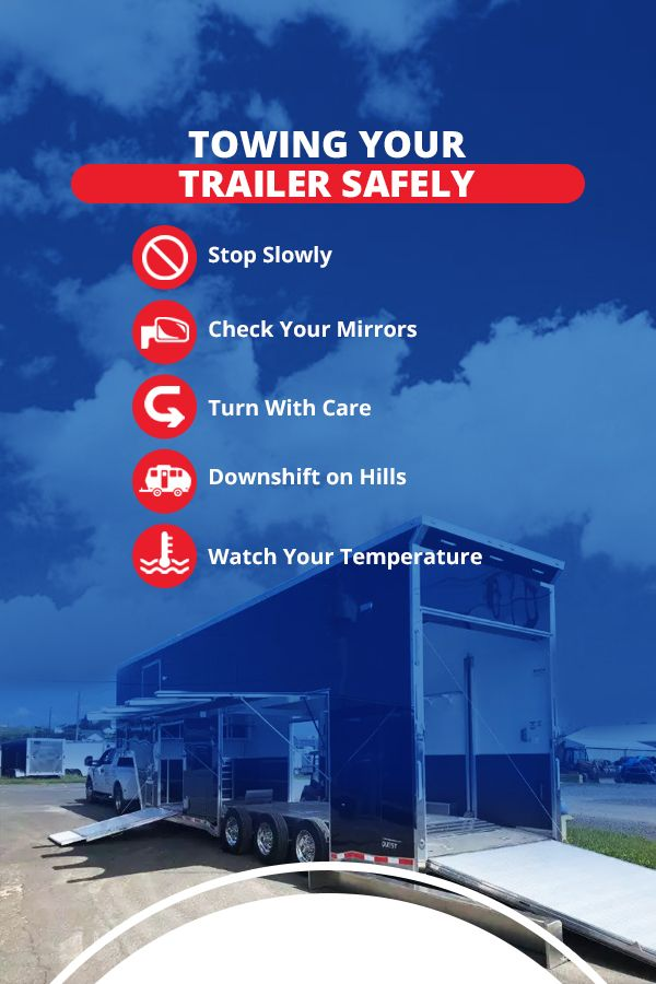 Towing Your Trailer Safely