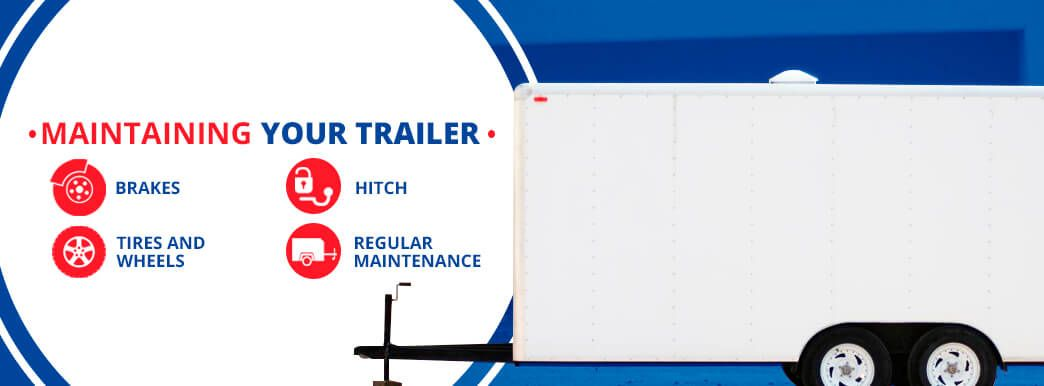 maintaining your trailer
