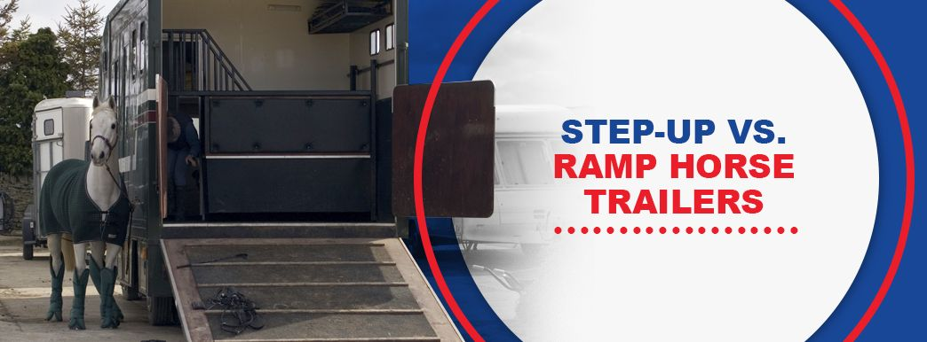 Step-Up vs. Ramp Horse Trailers