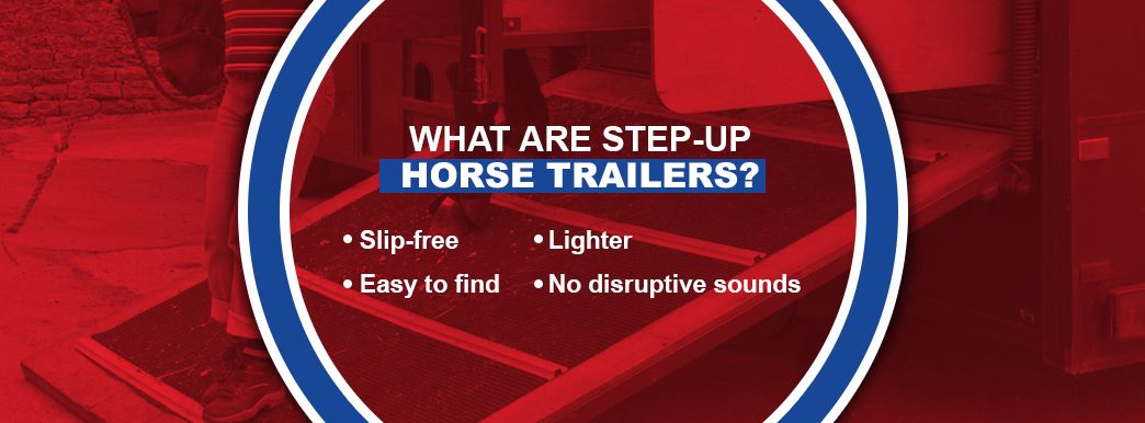 What Are Step-Up Horse Trailers?