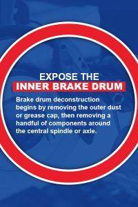 Expose the Inner Brake Drum