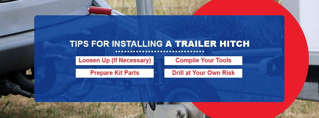 Tips for Installing a Trailer Hitch
